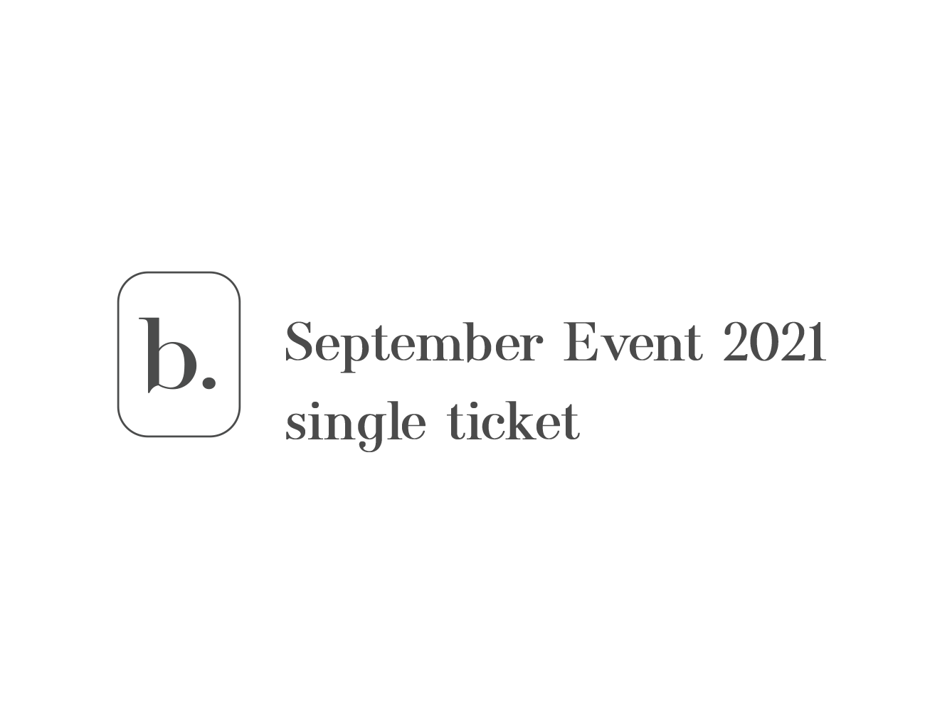 bio 2021 event - single ticket